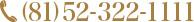 (81)52-322-1111